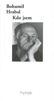 Kdo jsem - Bohumil Hrabal, Karel Kestner