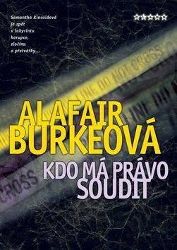 Kdo má právo soudit - Alafair Burkeová