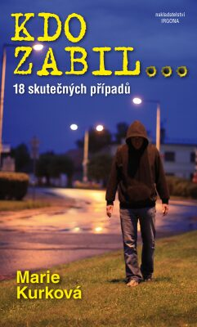 Kdo zabil… - Marie Kurková