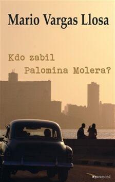 Kdo zabil Palomina Molera? - Mario Vargas Llosa