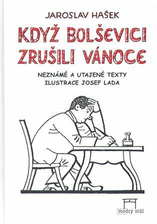 Když bolševici zrušili vánoce - Josef Lada, Jaroslav Hašek