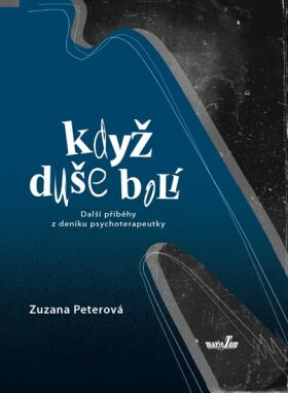 Když duše bolí - Zuzana Peterová