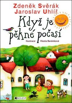 Když je pěkné počasí - Zdeněk Svěrák, Jaroslav Uhlíř