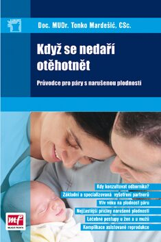 Když se nedaří otěhotnět - Tonko Mardešič
