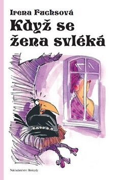 Když se žena svléká - Irena Fuchsová