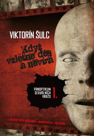 Když vzlétne děs a nevíra - Viktorín Šulc - e-kniha
