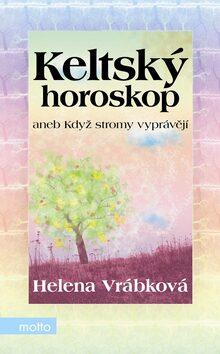 Keltský horoskop - Helena Vrábková