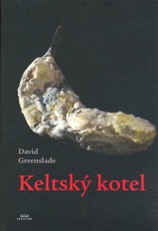 Keltský kotel - David Greenslade