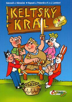 Keltský král - Kolektiv