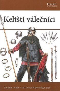 Keltští válečníci - Stephen Allen