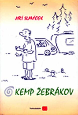 Kemp Žebrákov - Jiří Slavíček