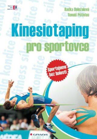 Kinesiotaping pro sportovce - Radka Doležalová, Tomáš Pětivlas - e-kniha