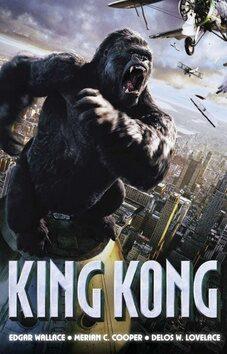 King Kong - Edgar Wallace, Merian C. Cooper