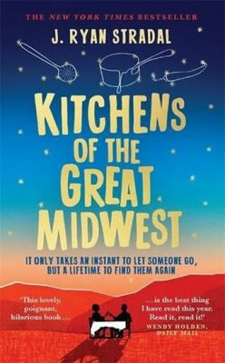 Kitchens of the Great Midwest - Stradal J. Ryan