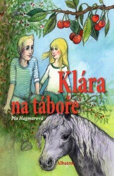 Klára na táboře - Pia Hagmarová