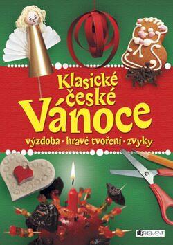 Klasické české Vánoce – výzdoba, hravé tvoření, zvyky -