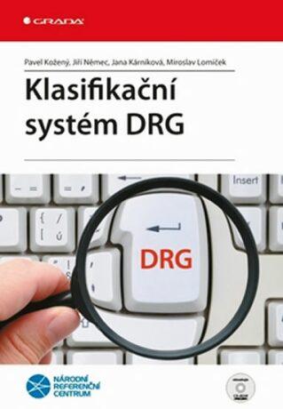 Klasifikační systém DRG - Jiří Němec, Kožený P.