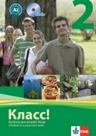 Klass! 2: Ruština pro střední školy - Učebnice a pracovní sešit + 2CD (A2) - neuveden