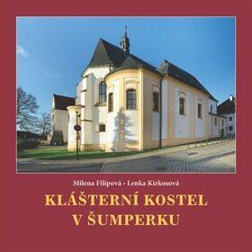 Klášterní kostel v Šumperku - Milena Filipová, Lenka Kirkosová