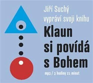 Klaun si povídá s Bohem - Jiří Suchý - audiokniha