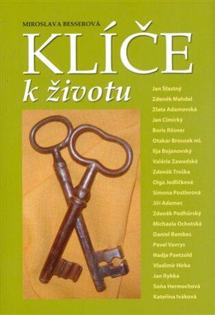 Klíče k životu - Miroslava Besserová