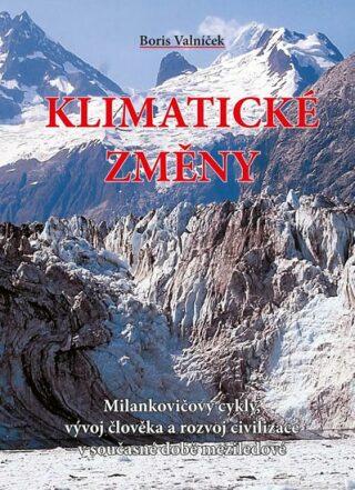 Klimatické změny - Boris Valníček