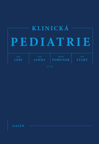 Klinická pediatrie - Jan Lebl, Petr Pohunek, Jan Janda, Starý Jan, et al. - e-kniha