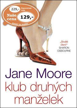 Klub druhých manželek - Jane Moore