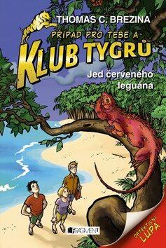 Klub Tygrů - Jed červeného leguána - Thomas C. Brezina