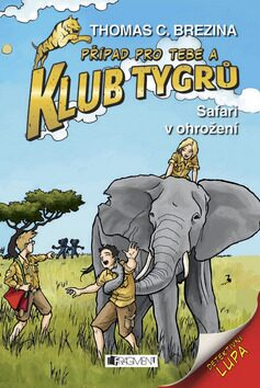 Klub Tygrů – Safari v ohrožení - Thomas C. Brezina