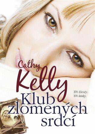Klub zlomených srdcí - Cathy Kelly