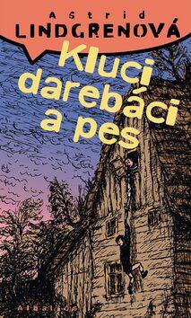 Kluci darebáci a pes - Astrid Lindgrenová