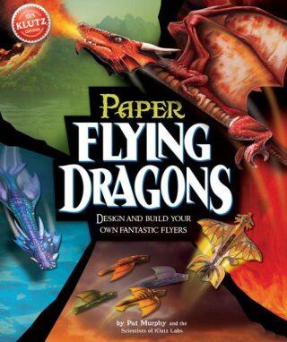Klutz - Flying Paper Dragons - Pat Murphy