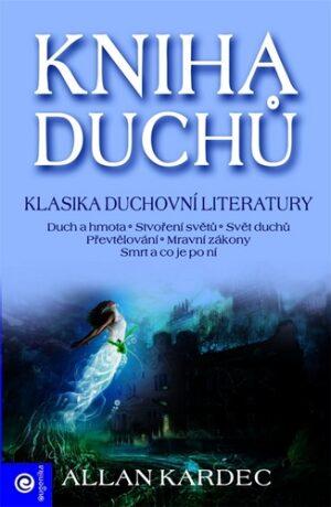 Kniha duchů - Allan Kardec