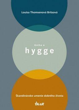 Kniha o hygge - Thomsen Britsová Louisa