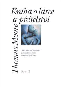 Kniha o lásce a přátelství - Thomas Moore