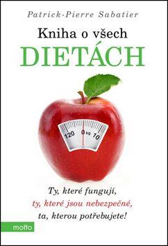 Kniha o všech dietách - Patrick-Pierre Sabatier