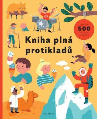 Kniha plná protikladů - Magda Garguláková