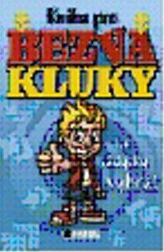 Kniha pro bezva kluky -