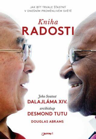 Kniha radosti - Jeho Svatost Dalajláma, Desmond Tutu