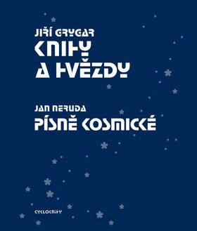 Knihy a hvězdy + Písně kosmické - Jan Neruda, Jiří Grygar