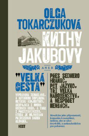 Knihy Jakubovy - Olga Tokarczuková