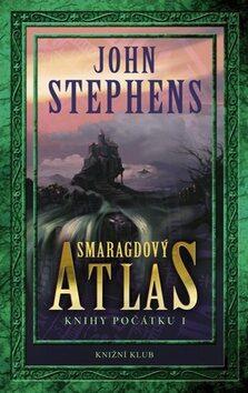 Knihy počátku 1 Smaragdový atlas - John Stephens