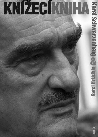Knížecí kniha - Karel Hvížďala, Karel Schwarzenberg