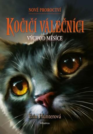 Kočičí válečníci: Nové proroctví (2) - Východ měsíce - Erin Hunterová