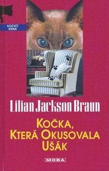 Kočka, která okusovala ušák - Lilian Jackson Braun