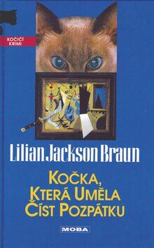 Kočka, která uměla číst pozpátku - Lilian Jackson Braun