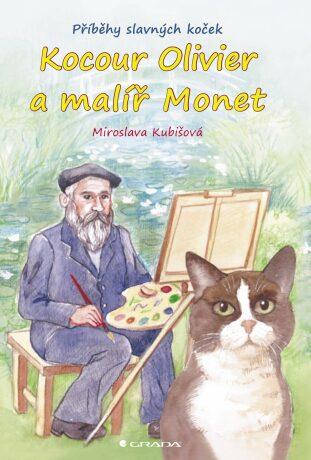 Kocour Olivier a malíř Monet - Miroslava Kubišová - e-kniha
