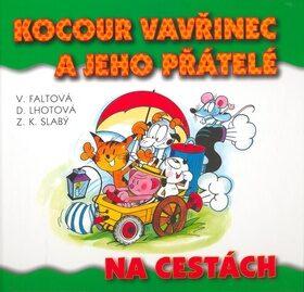 Kocour Vavřinec a jeho přátelé na cestách - Zdeněk K. Slabý