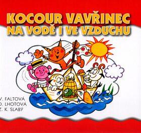 Kocour Vavřinec na vodě i ve vzduchu - Zdeněk K. Slabý, Dagmar Lhotová
